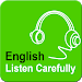 Download English Listen Carefully 2.0 APK