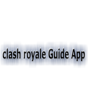 Download Guide for Clash Royale ( unofficial ) 2.3 APK