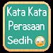 Download Kata Kata Perasaan Sedih 1.4 APK