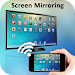 Download Screen Mirroring with TV : Mobile Screen to TV 1.3 APK
