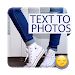 Download Text To Photos (2017) Captions 1.0 APK