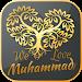 Download WE LOVE MUHAMMAD 1.9.0.0 APK