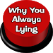Download Why You Always Lying 2.3 APK